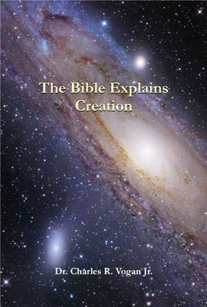 The Bible Explains Creation