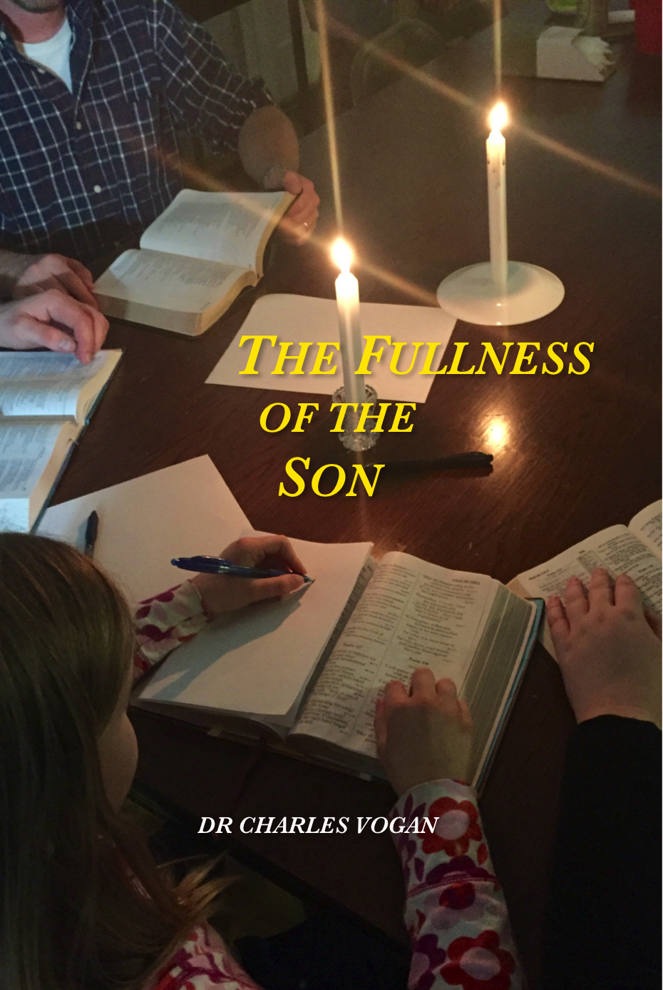 Fullness of the Son